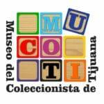 Museo del Coleccionista de Tijuana (MUCOTI)