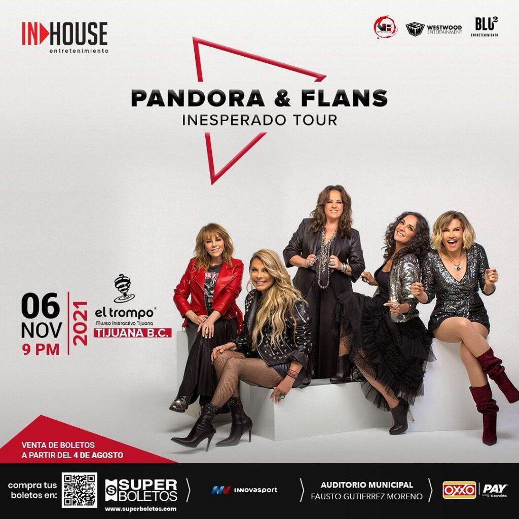 Pandora y Flans en Tijuana 2021